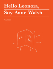 Hello Leonora, Soy Anne Walsh Cover Image