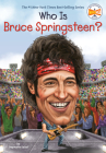 Who Is Bruce Springsteen? (Who Was?) Cover Image