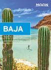 Moon Baja: Tijuana to Los Cabos (Travel Guide) Cover Image