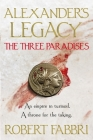 The Three Paradises (Alexander's Legacy #2) Cover Image