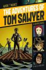 The Adventures of Tom Sawyer (Graphic Revolve: Common Core Editions) Cover Image