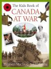 The Kids Book of Canada at War Cover Image