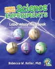 Super Simple Science Experiments Laboratory Notebook Cover Image