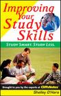 Improving Your Study Skills: Study Smart, Study Less Cover Image