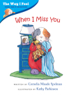 When I Miss You (The Way I Feel Books) Cover Image