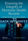 Ensuring the Integrity of Electronic Health Records: The Best Practices for E-records Compliance Cover Image