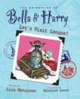 Let's Visit London! (Adventures of Bella and Harry #3) Cover Image
