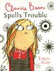 Clarice Bean Spells Trouble Cover Image