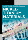 Nickel-Titanium Materials: Biomedical Applications Cover Image