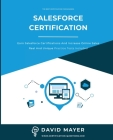 Salesforce Certification: Earn Salesforce certifications and increase online sales real and unique practice tests included Cover Image