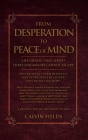 From Desperation to Peace of Mind Cover Image
