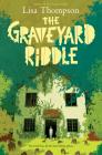 The Graveyard Riddle: A Goldfish Boy Novel Cover Image