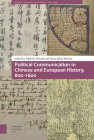 Political Communication in Chinese and European History, 800-1600 Cover Image