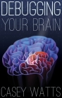 Debugging Your Brain Cover Image