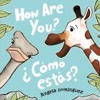 How Are You? / ¿Cómo estás? Cover Image
