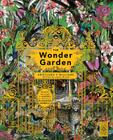 The Wonder Garden: Wander through 5 habitats to discover 80 amazing animals Cover Image