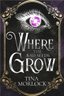 Where the Bad Seeds Grow Cover Image