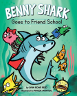 Benny Shark Goes to Friend School Cover Image
