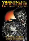 Zombiemania: 80 Movies to Die for Cover Image