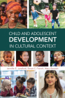 Child and Adolescent Development in Cultural Context Cover Image