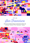 Citix60: San Francisco: 60 Local Creatives Show You the Best of the City Cover Image