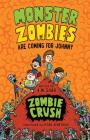 Monster Zombies are Coming for Johnny: Zombie Crush Cover Image