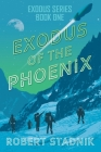 Exodus of the Phoenix Cover Image