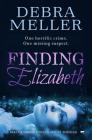 Finding Elizabeth: A Breath-Taking Psychological Thriller Cover Image