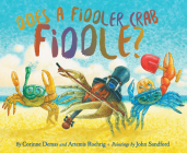 Does a Fiddler Crab Fiddle? Cover Image