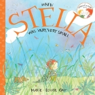 When Stella Was Very, Very Small (Stella and Sam Books) Cover Image