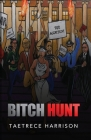 Bitch Hunt Cover Image