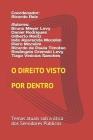 O Direito visto por dentro.: Temas atuais sob a ótica dos Servidores Públicos. Cover Image