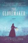 The Glovemaker: A Novel Cover Image