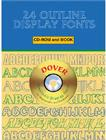 24 Outline Display Fonts [With CDROM] (Dover Pictorial Archives) Cover Image
