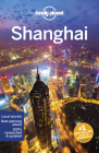 Lonely Planet Shanghai (City Guide) Cover Image