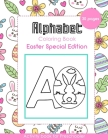 Alphabet Coloring Book: Easter Special Edition - Activity Book for Preschooler - 30 Pages for Girls Cover Image