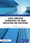 Cloud Computing Technologies for Smart Agriculture and Healthcare Cover Image