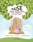 Raise Your Voice For Courtney! Cover Image