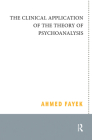 The Clinical Application of the Theory of Psychoanalysis Cover Image