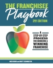 The Franchisee Playbook: A Step-by-Step Manual for Choosing a Winning Franchise Cover Image