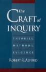 The Craft of Inquiry: Theories, Methods, Evidence Cover Image
