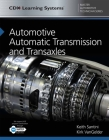 Automotive Automatic Transmission and Transaxles: CDX Master Automotive Technician Series Cover Image