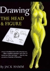 Drawing the Head and Figure: A How-To Handbook That Makes Drawing Easy Cover Image