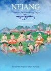 Nejang: Tibetan Self-Healing Yoga Cover Image