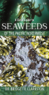 A Field Guide to Seaweeds of the Pacific Northwest Cover Image