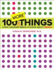 100 More Things Every Designer Needs to Know about People (Voices That Matter) Cover Image