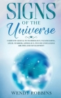 Signs of the Universe: Complete Manual to Numerology, Palm Reading, Angel Numbers, Astrology, Psychic Enneagram Abilities and Development Cover Image