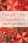 Out of the Crazywoods (American Indian Lives ) Cover Image