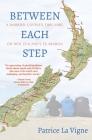 Between Each Step: A Married Couple's Thru Hike On New Zealand's Te Araroa Cover Image