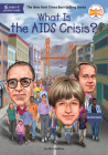What Is the AIDS Crisis? (What Was?) Cover Image